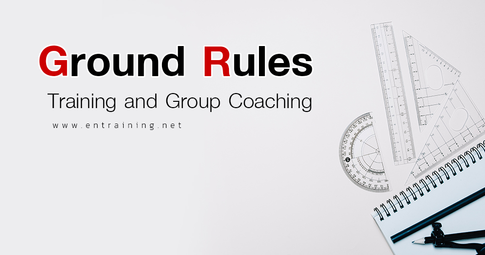 Training and Group Coaching Ground Rules